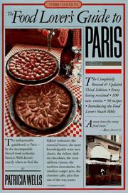 The food lover's guide to Paris by Patricia Wells