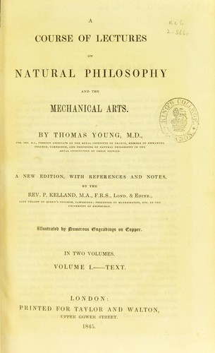 A course of lectures on natural philosophy and the mechanical arts