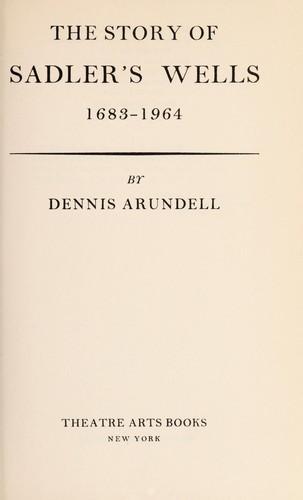 Download The story of Sadler's Wells, 1683-1964