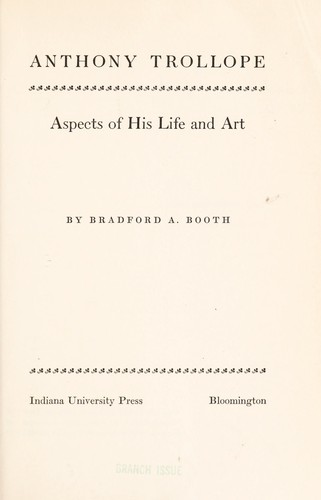 Anthony Trollope: aspects of his life and art