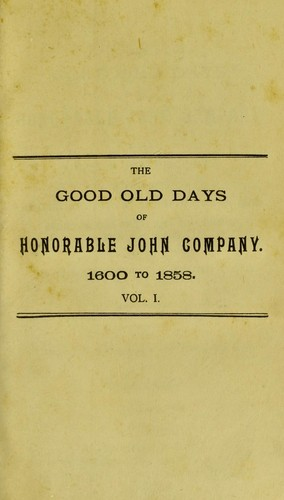 Download The good old days of Honorable John Company