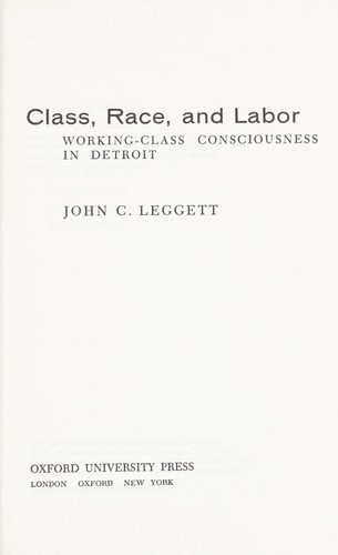 Class, race, and labor