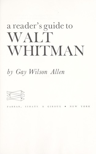 A reader's guide to Walt Whitman.