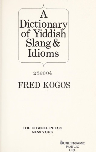 Download A dictionary of Yiddish slang & idioms.