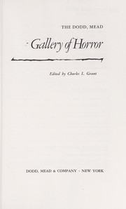 Cover of: The Dodd, Mead gallery of horror | edited by Charles L. Grant.
