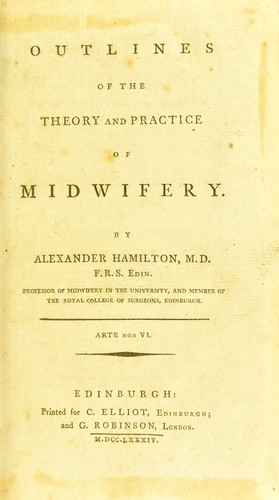 Outlines of the theory and practice of midwifery.