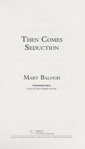 Then comes seduction