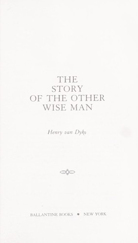 The storyof the other wise man.