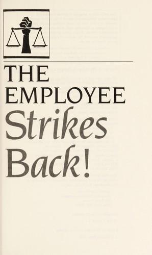 The employee strikes back!