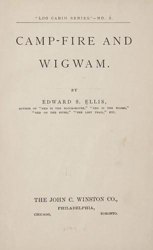 Camp-fire and wigwam.