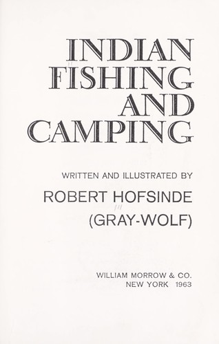 Indian fishing and camping.