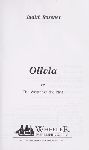 Olivia, or, The weight of the past