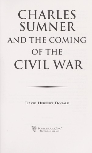 Download Charles Sumner and the coming of the Civil War