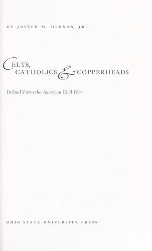 Download Celts, Catholics & copperheads