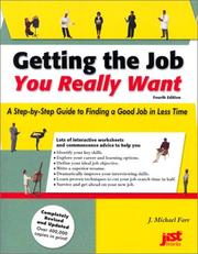 Getting the Job You Really Want by J. Michael Farr