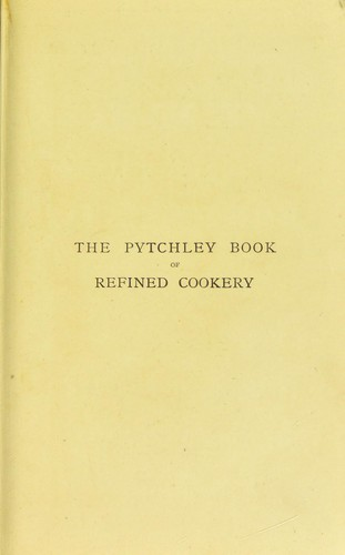 Download The Pytchley book of refined cookery and bills of fare