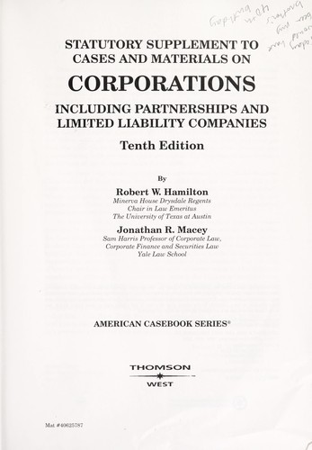 Cases and materials on corporations, including partnerships and limited liability companies