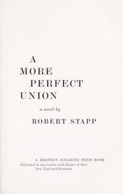 A more perfect union; a novel