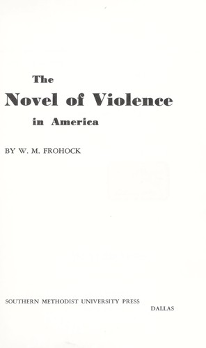 The novel of violence in America.