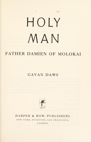 Download Holy man: Father Damien of Molokai.