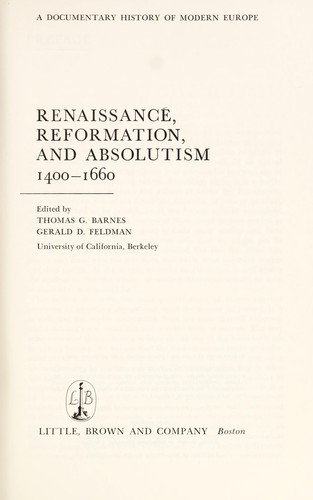 Renaissance, Reformation, and Absolutism, 1400-1660.