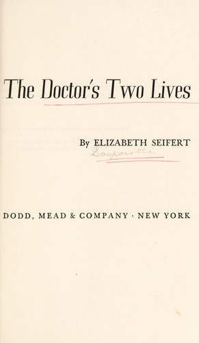 The doctor's two lives.