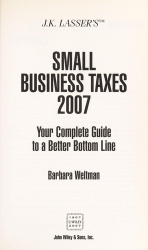 J.K. Lasser's small business taxes 2007