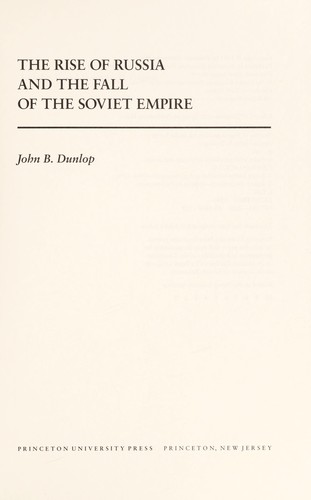 Download The rise of Russia and the fall of the Soviet empire