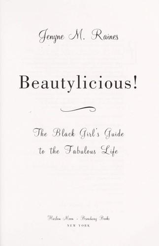 Beautylicious!
