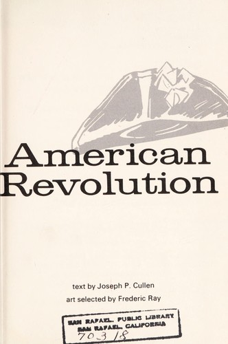 The concise illustrated history of the American Revolution.