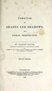 A Treatise on Shades and Shadows, and Linear Perspective