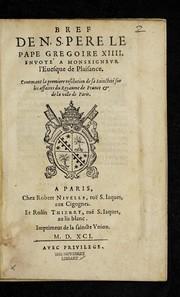 Bref de N.S. Pere la Pape Gregoire XIIII. envoyea Monseignevr lEuesque de Plaisance