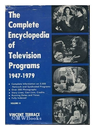 The complete encyclopedia of television programs, 1947-1979.