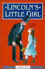 Lincoln's Little Girl by Fred Trump