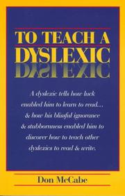 To Teach a Dyslexic by Don McCabe
