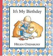 It&#39;s my birthday by Helen Oxenbury