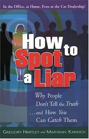 How to spot a liar by Gregory Hartley
