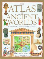 Atlas of Ancient Worlds by Anne Millard