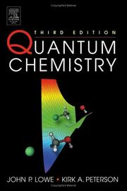 Quantum chemistry by John P. Lowe