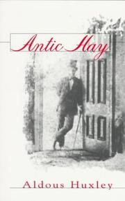Antic hay by Aldous Huxley