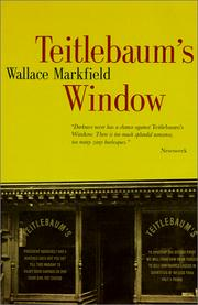 Teitlebaum's window by Wallace Markfield