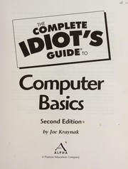 The complete idiots guide to computer basics