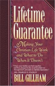 Lifetime guarantee by Bill Gillham