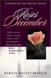 Roses in December by Marilyn Willett Heavilin