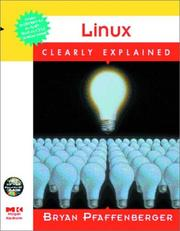 Linux Clearly Explained by Bryan Pfaffenberger