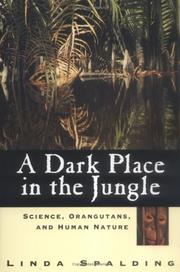 A Dark Place in the Jungle by Linda Spalding
