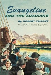 Evangeline and the Acadians by Robert Tallant