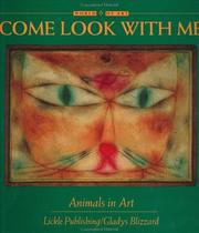 Come look with me by Gladys S. Blizzard