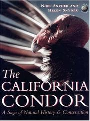 The California condor by Noel F. R. Snyder