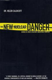 The New Nuclear Danger by Helen Caldicott